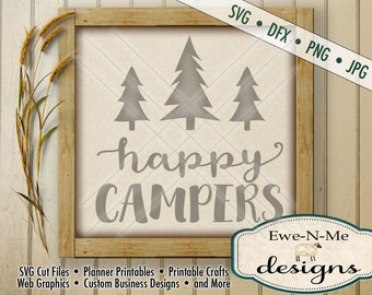Happy Campers svg Cut File - Camper Trees SVG Cutting File - Camping SVG Cut File - Outdoor SVG - Commercial Use ok -  svg, png, dxf,  jpg