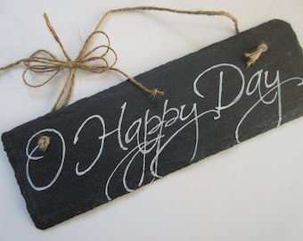 Christian Home Decor Chalkboard Slate Sign Wall Art - O Happy Day