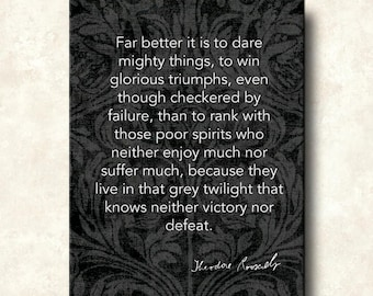 Dare Mighty Things Theodore Roosevelt Word Art Print - 16x20 Gallery Mount Canvas - Victory nor Defeat Famous Quote