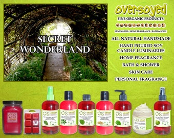 Secret Wonderland Natural Product Collection - OverSoyed Organic Soy Candle, Wash, Gel, Spray, Balm, Lotion, Mousse, Powder
