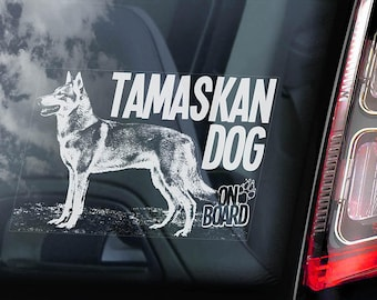 Tamaskan Dog on Board - Car Window Sticker - Tam Husky Sign Decal - V04