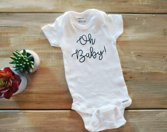 Oh Baby! onsie, baby announcement