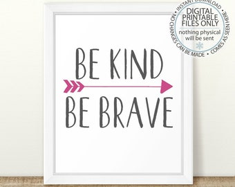 Be Brave Be Kind Quote, Arrows Nursery Wall Art, Girls Room Wall Art, Be Brave Wall Art, Gray Wall Art, Kids Room Decor, Arrow Nursery
