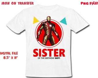 Iron Man - Iron On Transfer - SISTER - Iron Man Sister Birthday Shirt Design - DIY Shirt - Digital Files - Instant Download