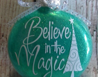Believe in the magic glittered Christmas ornament