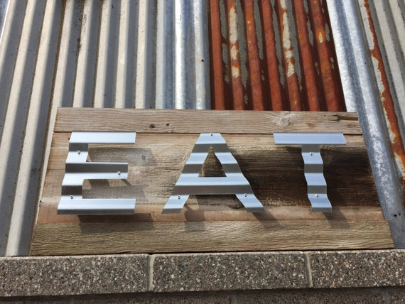 Barn Wood Signs Reclaimed Wood Signs Wooden Eat Sign Rustic