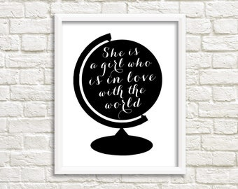 Black and white wall art download, travel poster download, world globe print traveler gifts, inspirational quote, printable quotes for girls