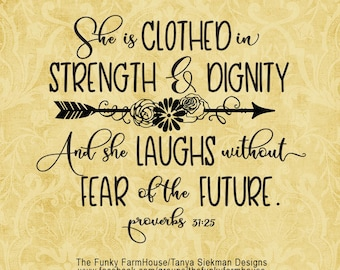 """SVG & PNG - """"She is Clothed with Strength and Dignity"""""""