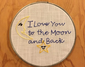 To The Moon and Back Embroidery Hoop