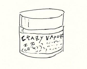 Crazy Vapors - 2 oz.