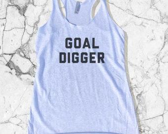 Goal Digger Tank - Exercise Tank Top | Goal Digger | Goals | Goal Digger Shirt | Goal Digger Tank Top | Exercise Tank Top | Exercise Tank