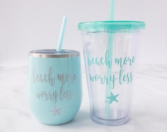Beach Tumbler - Beach Wine Tumblers - Gift For Her - Beach More Worry Less Tumbler - Birthday Gift for Her - Beach Lover Gift - Beach Cup