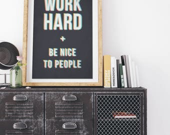 Work Hard and Be Nice to People - Vintage Style Print on Canvas - Charcoal Spectrum
