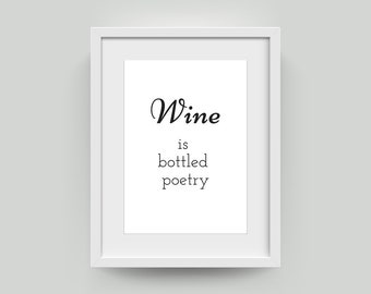 Wine is Bottled Poetry Print | Robert Louis Stevenson | Printable Instantly Downloadable Art Prints | A4 A2 Poster | Word Art | Quote Art