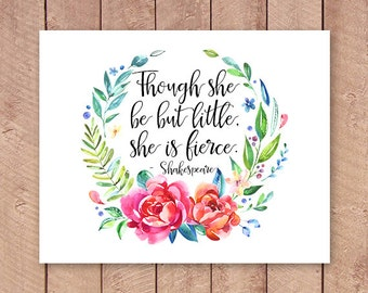 Though She Be But Little, She is Fierce Printable Art Print 4x6, 5x7, 8x10, 11x14 Watercolor Laurel Wreath Shakespeare Nursery Printable