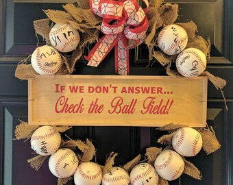 If we don't answer check the ball field vinyl lettering 12 x 3 lettering only diy project, wreathe is not included, lettering only