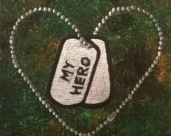My Hero, Camouflage, Personalized Military Painting, Small Art, Desktop Art, Mini Art, Custom, Dog Tag, Heart, Camo, army, marine, father