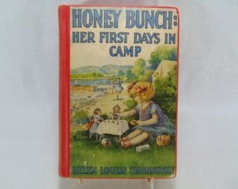 Vintage Honey Bunch: Her First Days In Camp Book - 1925