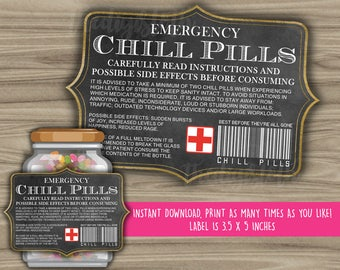 image about Chill Pill Printable Label named Chill Tablets Label Chalkboard Label Gag Reward Well-informed