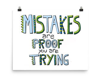 Mistakes Are Proof You Are Trying - Watercolor Handlettering Art Print