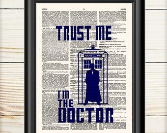 Doctor Who, Tardis Print, Dr Who Tardis, Trust me i'm the doctor, Dr Who Wall Art, 015