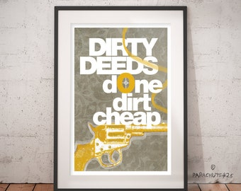 Dirty Deeds Done Dirt Cheap, unique wall art, funny office art, dorm poster, typography art, gun art, man cave decor, rock lyric print
