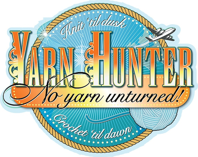 Yarn Hunter No Yarn Unturned Iron On T Shirt Transfer