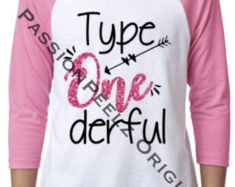 Type Onederful Diabetes T-shirt, T1D, Sister, Brother, Awesome, sibling, support