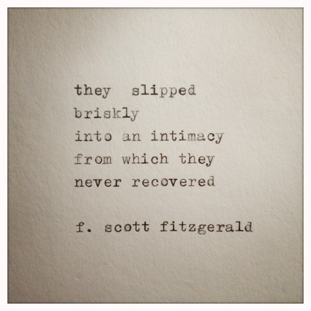 Love Quotes F Scott Fitzgerald Simple Fscott Fitzgerald Love Quote Made On Typewriter Typewriter