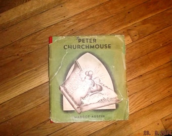 Peter Churchmouse by Margot Austin Hardback book/ First edition 32nd printing~VG