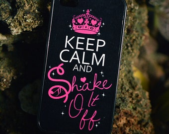 Keep Calm and shake it off phone case --Pls find devices in Description