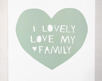 Lovely, Love My Family Print in Blue