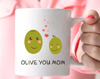 Coffee Mugs For Mom, Olive You Mom, I Love You Mom Gifts, Mom Coffee Mug, Mother's Day Gifts From Daughter, Gifts For Mom