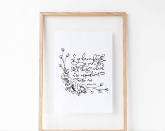 Hand Lettered Print | Illustrated Floral Print | If Ye Have Faith | LDS | Book of Mormon | Hand Drawn Art Print | Floral Illustration | Blac
