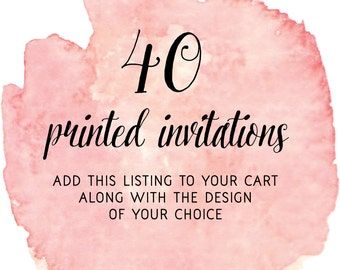 Set of 40 Printed Invitations