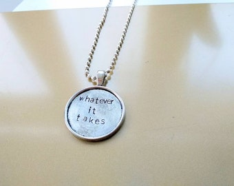 Whatever it takes, Imagine Dragons handstamped necklace, engraved, motivational quote with lyrics from Imagine Dragons, Las Vegas