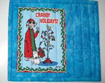 Handmade MugRug Hot Pad Snack Mat  Maxine wishes you a crabby holiday