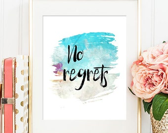 No Regrets - 8x10 Inspirational Print, Motivational Quote, Inspirational Quote, Printable Art