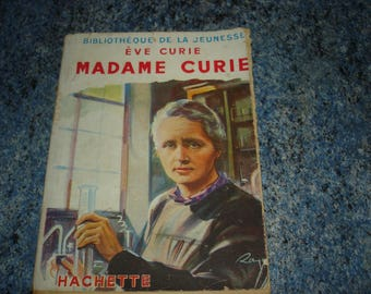 MADAME CURIE by Eve Curie youth 1951 library Hachette