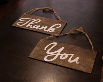 Wedding Thank You Signs.  Thank You Sign.  Rustin Wedding Thank You Sign.  Vintage Thank You Signs.  Make Double Sided for More Use.