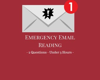 Emergency - Same Day - 2 Question Email Psychic Reading - Under 3 Hours - PDF