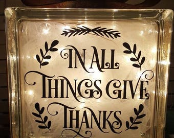 In all things give thanks, glass block