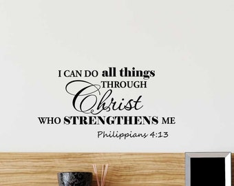 I can do all things through Christ who strengthens me Philippians 4:13 religious Vinyl Wall Decal Lettering Saying Quote Stencil Art