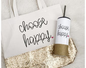 Choose Happy Sparkle Tote Bag // Canvas Tote Bag // Choose Happiness Bag // Gym Tote // Tote Bag // Handled Tote // Glitter tote bag
