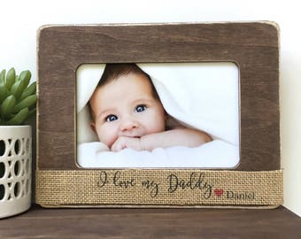 I love my Daddy Custom Picture Frame Gift // Personalized Gift // Baby Gift // Father's Day Gift // Gift from Child // For Dad