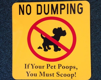 No Dumping Dog Poop 12 inch by 12 inch Metal Sign