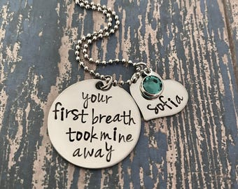 Your first breath took mine away Necklace with Heart and Birthstone - Engraved - Mother's Day - Mom Gift - New Mom - Baby Gift