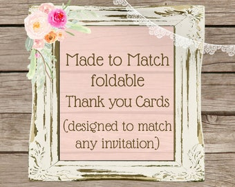 Thank you cards- foldable A2 sized- made to match your invitation