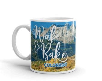 Wake and Bake Colorado Mountains Landscape Trees Outdoors Cannabis Marijuana Colorado Coffee Tea Drink Kitchen Mug