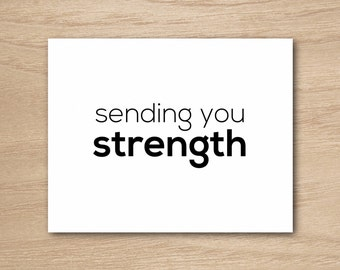 Instant Download - DIY Printable Sweet Sympathy Get Well Soon Just Because Thinking Of You Greeting Card - Sending You Strength